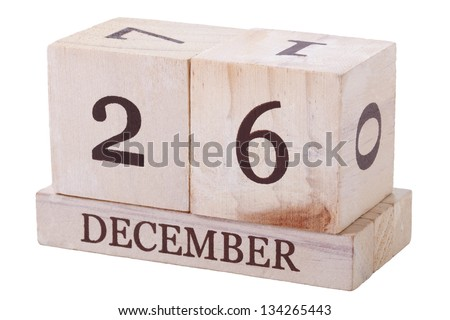 A wooden calender 26th December with clipping path