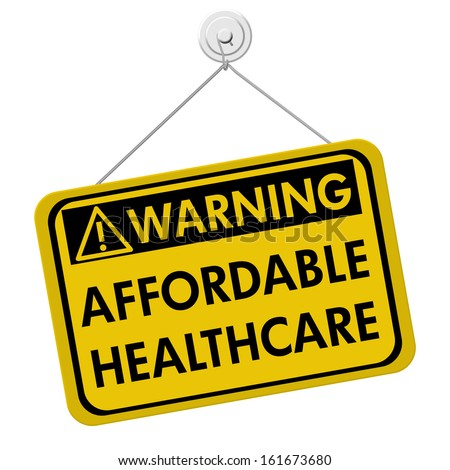 A yellow and black sign with the words Affordable Healthcare isolated on a white background, Warning of Affordable Healthcare - stock photo