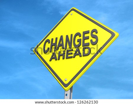 "A yield road sign with ""Changes Ahead""on a blue sky Background. - stock photo"