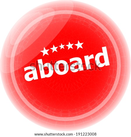 aboard word stickers icon button isolated on white - stock photo
