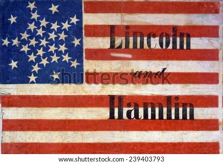 "Abraham Lincoln presidential campaign banner of an American flag pattern, with thirty-one stars and ""Lincoln and Hamlin."" 1860."
