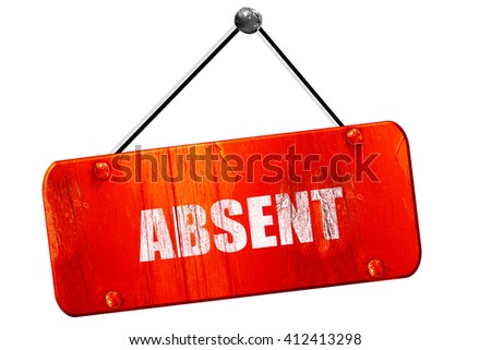 absent, 3D rendering, vintage old red sign - stock photo