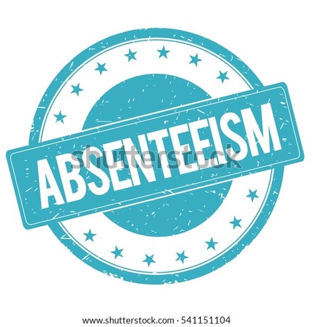 absenteeism stock images  royalty free images   vectors