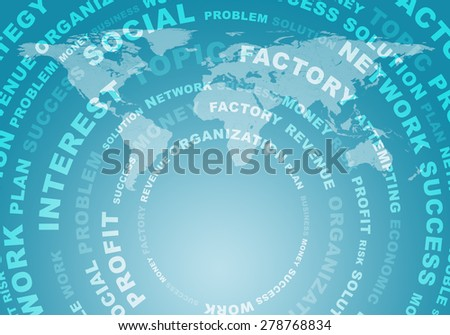 Abstact background with business words arranged in a circles on virtual world map