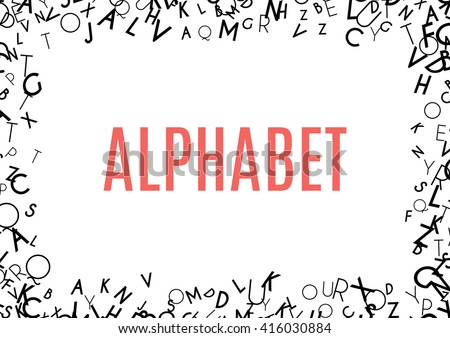 Abstract black alphabet ornament frame isolated on white background. illustration for education writing design. Random letters flying around. Alphabet book concept for grammar school - stock photo