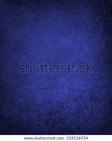 abstract blue background or blue paper with bright center spotlight and black vignette border frame with vintage grunge background texture