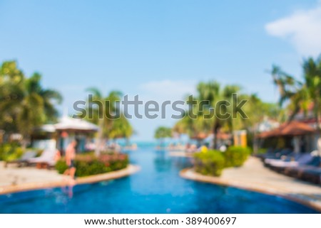 Abstract blur beautiful luxury swimming pool in hotel resort - boost up Color Processing