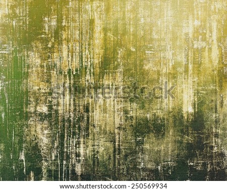 Abstract composition on textured, vintage background with grunge stains. With different color patterns: yellow (beige); brown; black; green