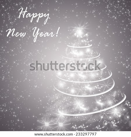 Abstract gray winter holidays background/greeting card, with Christmas tree and text Happy New Year.