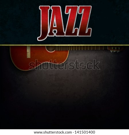 abstract grunge background with word jazz and accoustic guitar - stock photo