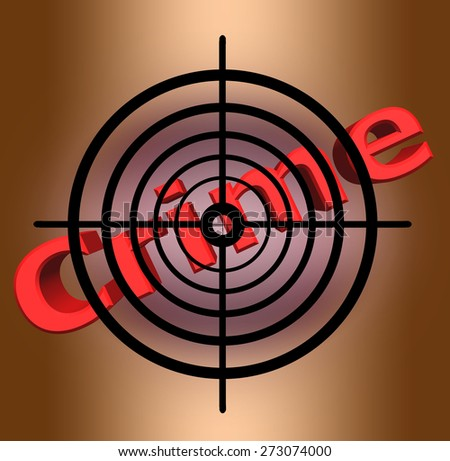 Abstract illustration concept targeting crime. - stock photo