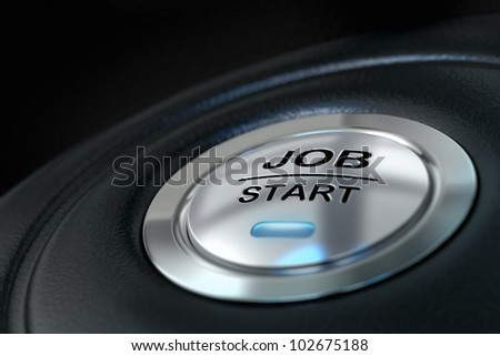 abstract job start button, metal material, blue color and black textured background. Focus on the main word and blur effect. Job concept - stock photo