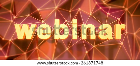 Abstract low-poly background. Word concept. Text webinar. 3d render. - stock photo