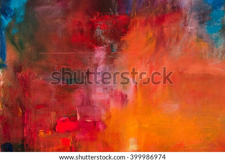 Abstract oil painting background. Oil on canvas texture. Hand drawn oil painting.Color texture. Fragment of artwork. Brushstrokes of paint. Modern art. Contemporaryart . Watercolor drips - stock photo