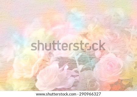 Abstract rose flower on cement textured background,pastel tone style