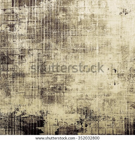Abstract rough grunge background, colorful texture. With different color patterns: yellow (beige); brown; gray; black - stock photo