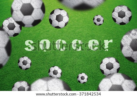 Abstract soccer field with many soccer balls and soccer word caption. Blurred and grunge textured soccer balls on green football field background. Selective focus used. Conceptual soccer background.