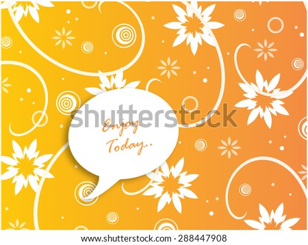 Abstract Speech Bubble - Enjoy Today.. - stock photo