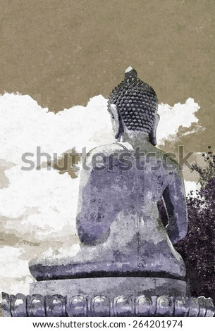 abstract watercolor effect of Back view Ancient Buddha Statue on sky