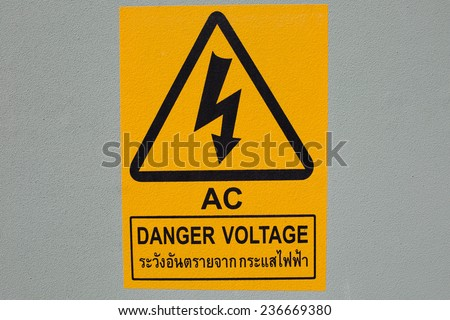 AC VOLTAGE DANGER SIGN. - stock photo