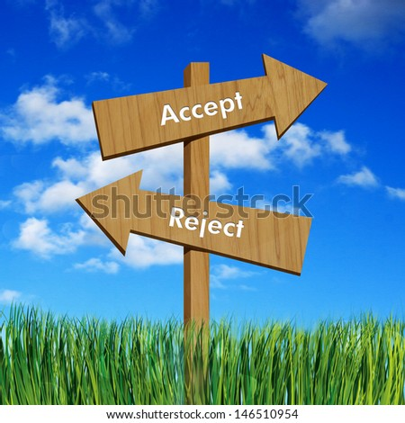 Accept and reject on sign board - stock photo