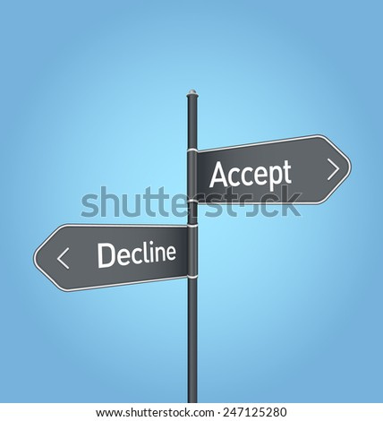 Accept vs decline choice concept road sign on blue background - stock photo