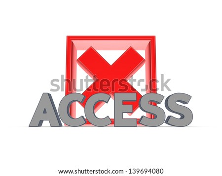 Access concept.Isolated on white.3d rendered. - stock photo
