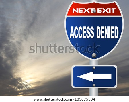 Access denied road sign - stock photo