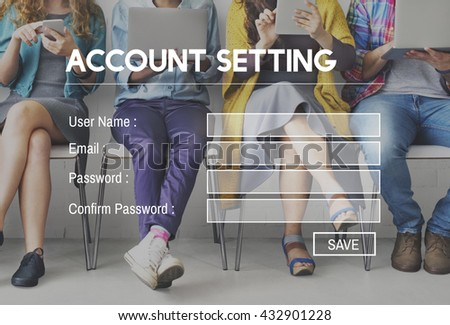 Account Setting Register Sign Up Membership Application Concept - stock photo