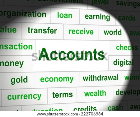 Accounting Accounts Meaning Balancing The Books And Paying Taxes - stock photo