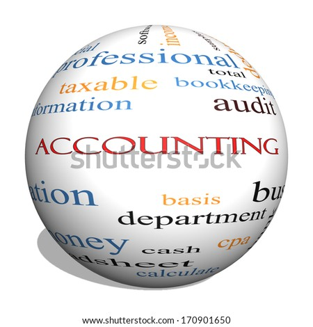 Accounting 3D sphere Word Cloud Concept with great terms such as debit, loss, audit, yield and more. - stock photo