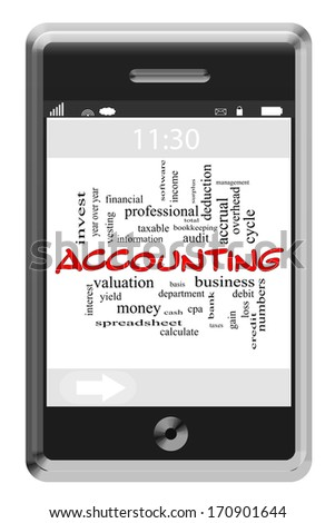 Accounting Word Cloud Concept of Touchscreen Phone with great terms such as basis, taxable, business and more. - stock photo