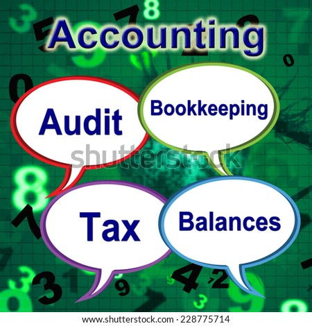 Accounting Words Showing Balancing The Books And Paying Taxes  - stock photo
