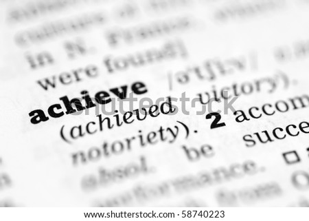 Achieve  Dictionary Definition - stock photo