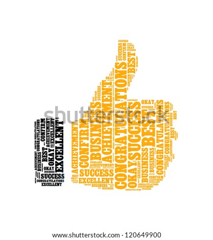 achievement congratulations best excellent okay confirm info text collage Composed in the shape of thumb up an isolated on white