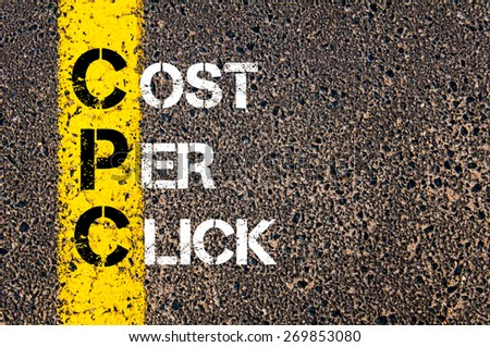 Acronym CPC- Cost Per Click. Business Conceptual image with yellow paint line on the road over asphalt stone background. - stock photo