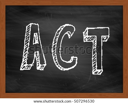 ACT hand writing chalk text on black chalkboard