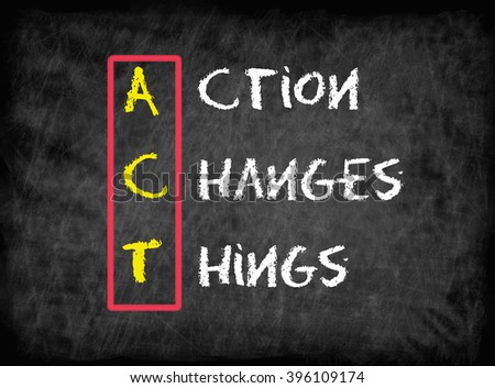 Action Changes Things (ACT), business concept - stock photo