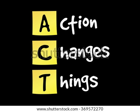 Action Changes Things (ACT) on yellow sticky notes, business concept - stock photo