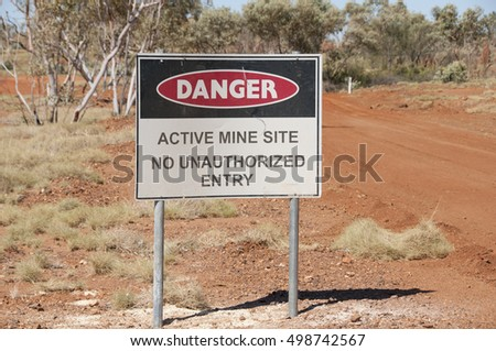 Active Mine Site Sign