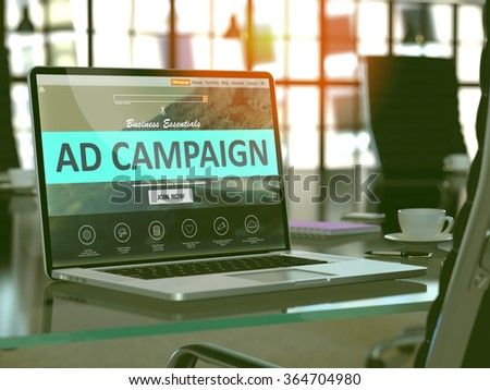 Ad Campaign Concept Closeup on Laptop Screen in Modern Office Workplace. Toned 3d Image with Selective Focus. - stock photo