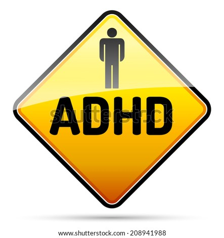 ADHD - Attention deficit hyperactivity disorder - isolated sign with reflection and shadow on white background