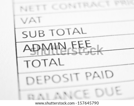 ADMIN FEE written on a form or contract close up.
