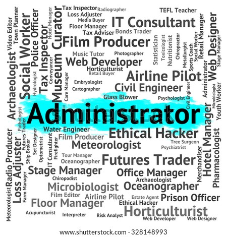 Administrator Job Representing Official Occupations And Supervisor