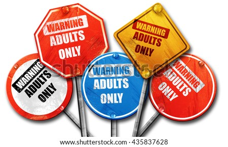 adults only sign, 3D rendering, rough street sign collection - stock photo