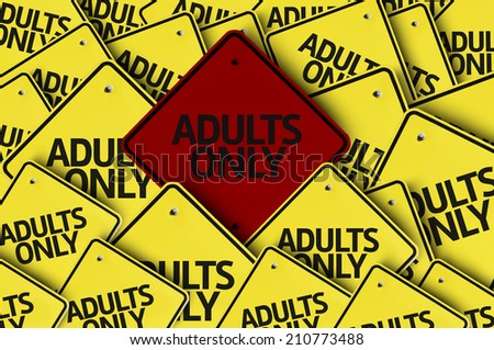 Adults Only written on multiple road sign  - stock photo