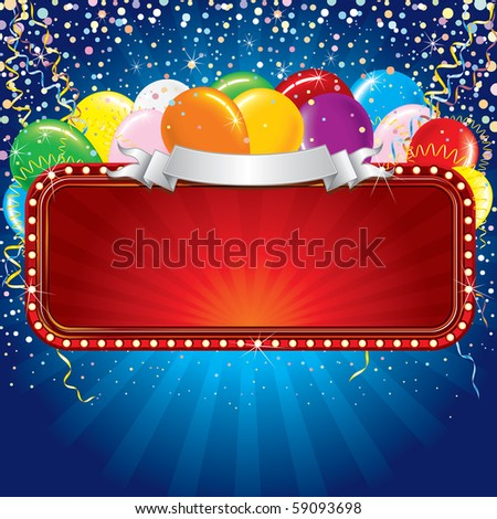 Advertising billboard with balloons and confetti. Ready for celebrating and entertainment text&design.