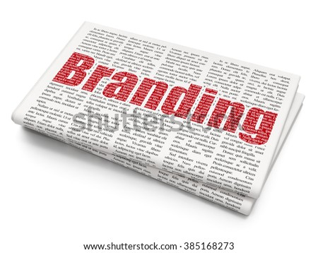 Advertising concept: Branding on Newspaper background