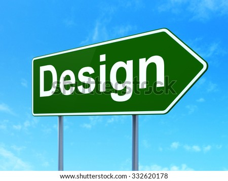 Advertising concept: Design on green road (highway) sign, clear blue sky background, 3d render - stock photo