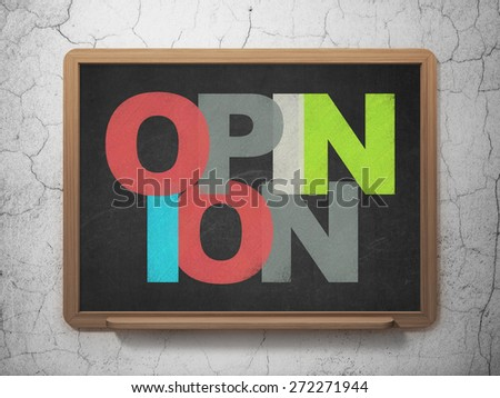 Advertising concept: Painted multicolor text Opinion on School Board background, 3d render - stock photo